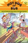 Image for Hot Dog and Bob and the Dangerously Dizzy Attack of the Hypno Hamsters: Adventure #3 : Bk. 3.