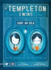 Image for The Templeton Twins have an idea