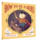 Image for How to be a hero