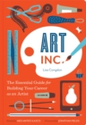 Image for Art inc  : the essential guide for building your career as an artist