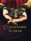 Image for The clockwork scarab : 1