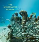 Image for The underwater museum: the submerged sculptures of Jason deCaires Taylor