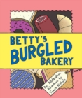 Image for Betty's burgled bakery  : an alliteration adventure