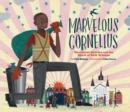 Image for Marvelous Cornelius: Hurricane Katrina and the Spirit of New Orleans