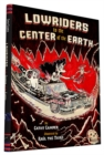 Image for Lowriders to the Center of the EarthBook 3