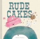Image for Rude cakes