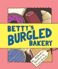 Image for Betty's burgled bakery: an alliteration adventure