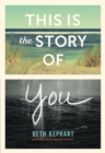Image for This Is the Story of You