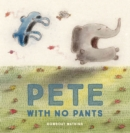 Image for Pete With No Pants