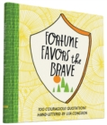 Image for Fortune favors the brave  : 100 courageous quotations