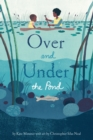 Image for Over and under the pond