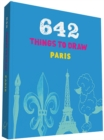 Image for 642 Things to Draw: Paris