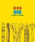 Image for 642 Big Things to Draw