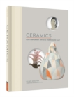 Image for Ceramics  : contemporary artists working in clay