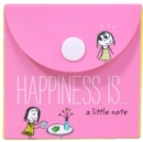 Image for Happiness Is: A Little Note : 30 Pocket-Size Notecards and Envelopes