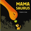 Image for Mamasaurus