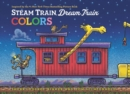 Image for Steam Train, Dream Train Colors