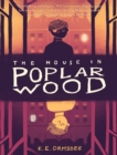 Image for The house in Poplar Wood