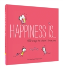 Image for Happiness is...500 ways to show I love you