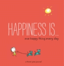 Image for Happiness Is: One Happy Thing Every Day : A Three-Year Journal