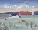 Image for Sleep Tight Farm: A Farm Prepares for Winter