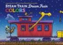 Image for Steam Train, Dream Train Colors