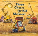 Image for Three Cheers for Kid McGear!