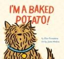 Image for I'm a Baked Potato!