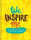Image for We inspire me  : cultivate your crew to work, play, and make