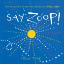 Image for Say zoop!