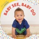 Image for Baby see, baby do