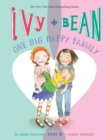 Image for Ivy and Bean One Big Happy Family (Book 11)