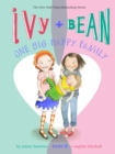 Image for Ivy and Bean One Big Happy Family : book 11
