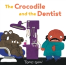 Image for The crocodile and the dentist