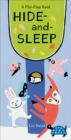 Image for Hide-and-sleep  : a flip-flap book
