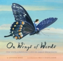 Image for On Wings of Words: The Extraordinary Life of Emily Dickinson