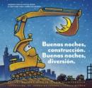 Image for Buenas noches, construcciâon, buenas noches, diversiâon