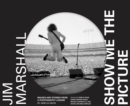 Image for Jim Marshall: Show Me the Picture