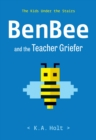 Image for BenBee and the teacher griefer  : the kids under the stairs