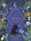Image for The Little Witch's Book of Spells