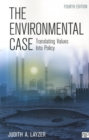 Image for The environmental case  : translating values into policy