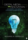 Image for Digital media and innovation  : management and design strategies in communication