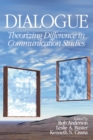 Image for Dialogue: theorizing difference in communication studies