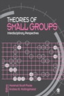 Image for Theories of Small Groups: Interdisciplinary Perspectives