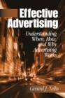 Image for Effective Advertising: Understanding When, How, and Why Advertising Works