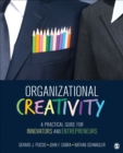 Image for Organizational creativity  : a practical guide for innovators & entrepreneurs