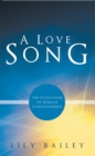 Image for Love Song: The Evolution of Human Consciousness