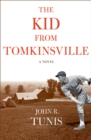Image for The kid from Tomkinsville