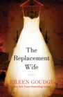 Image for The replacement wife