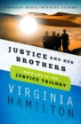 Image for Justice and her brothers